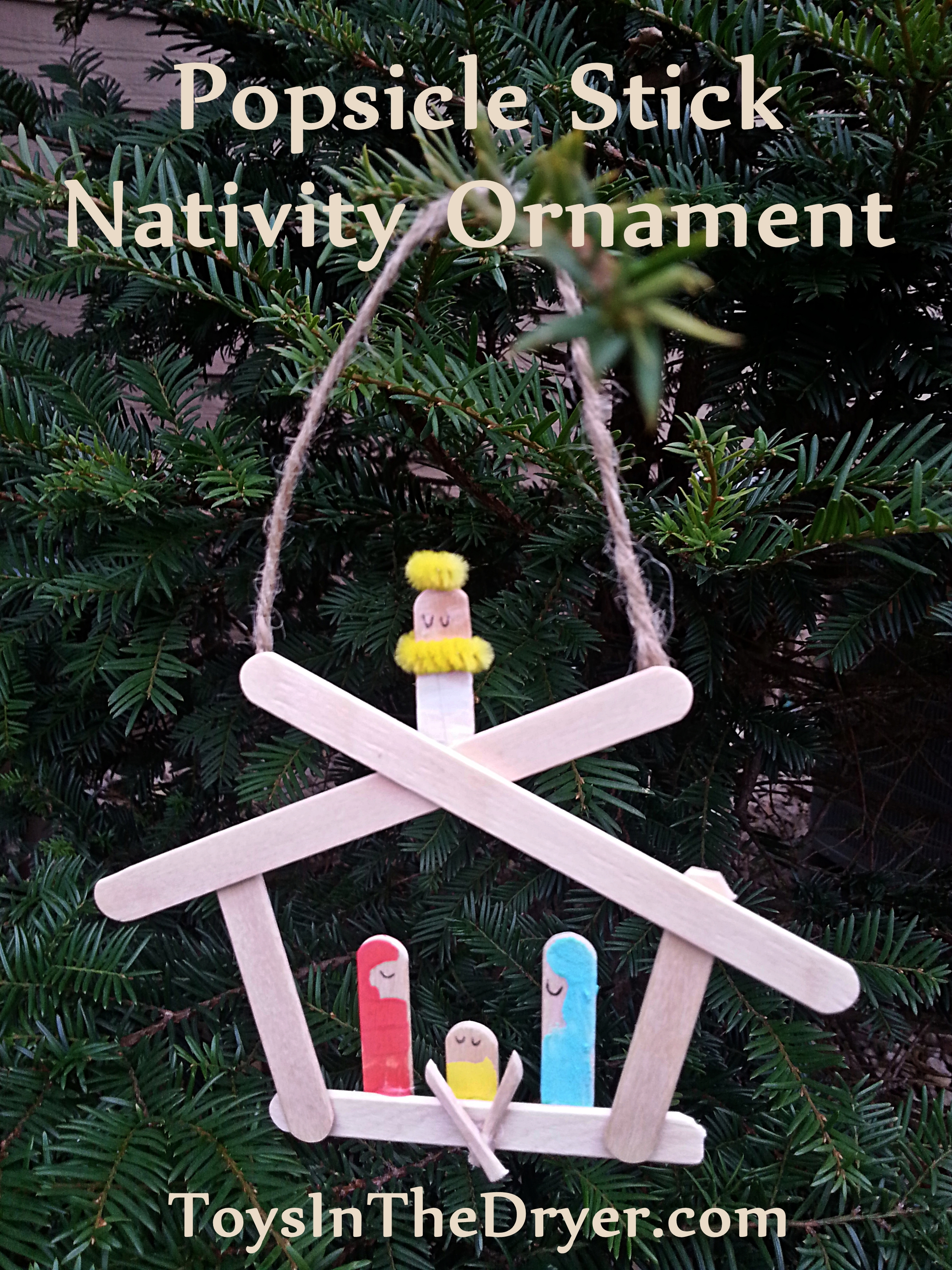 Popsicle Stick Nativity Ornament Pinned It Did It Toys